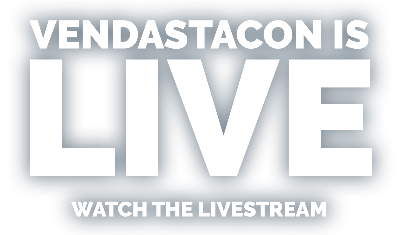VENDASTACON IS LIVE | WATCH THE LIVESTREAM